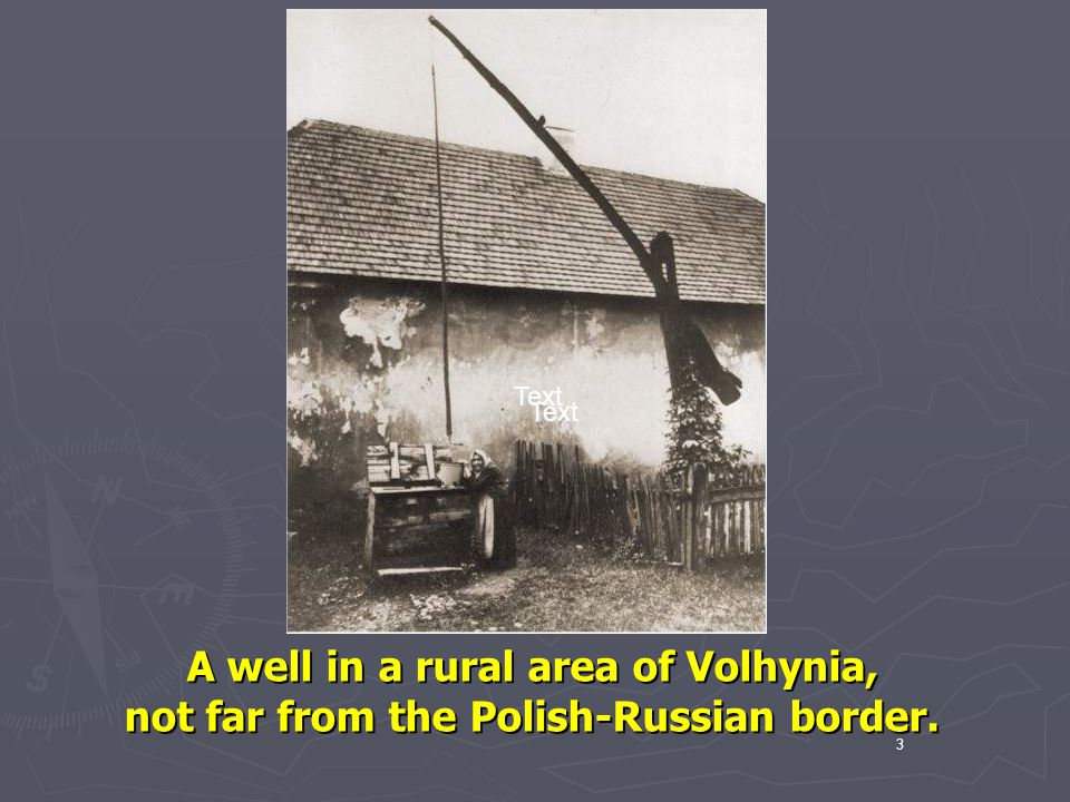 A well in a rural area of Volhynia,