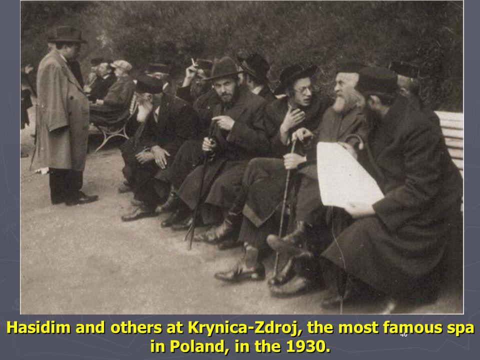 Hasidim and others at Krynica-Zdroj, the most famous spa in Poland, in the 1930.