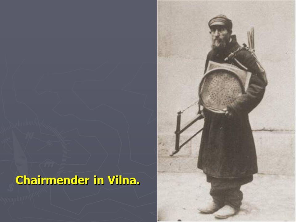 Chairmender in Vilna. 72