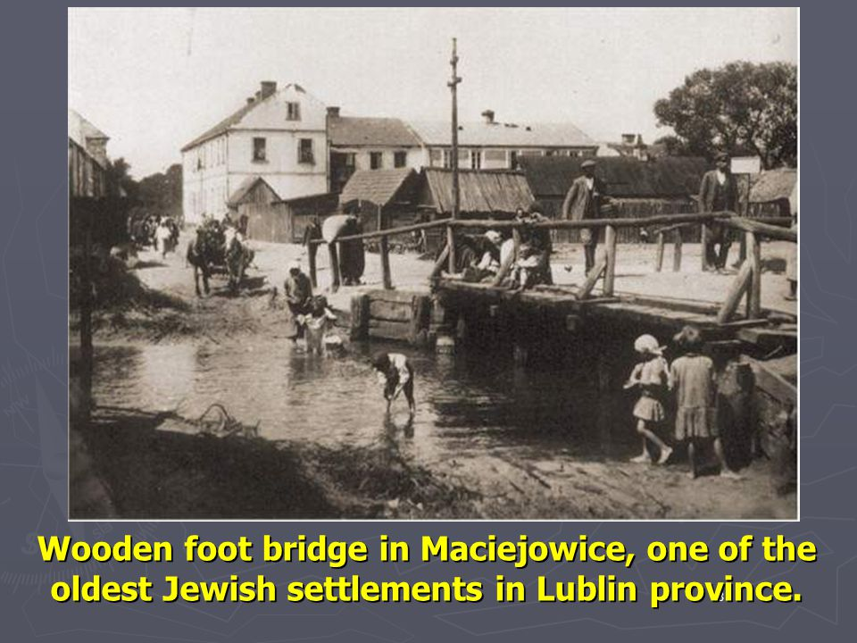 Wooden foot bridge in Maciejowice, one of the oldest Jewish settlements in Lublin province.