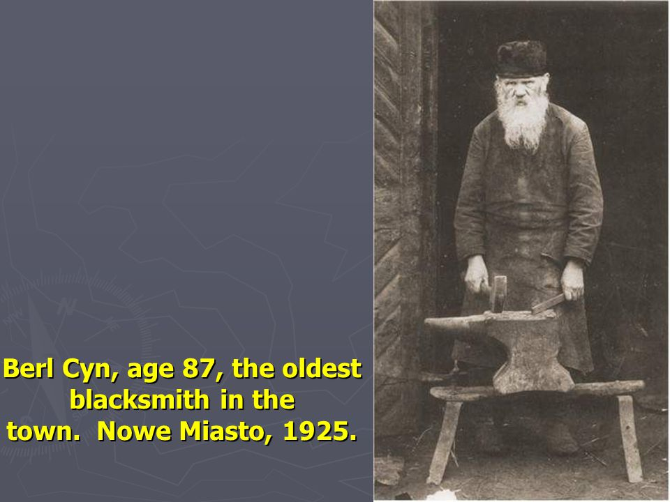 Berl Cyn, age 87, the oldest blacksmith in the town. Nowe Miasto, 1925.