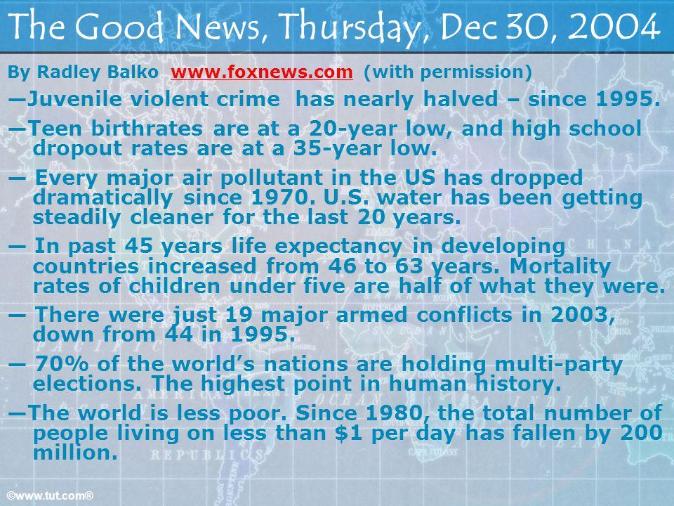 The Good News, Thursday, Dec 30, 2004