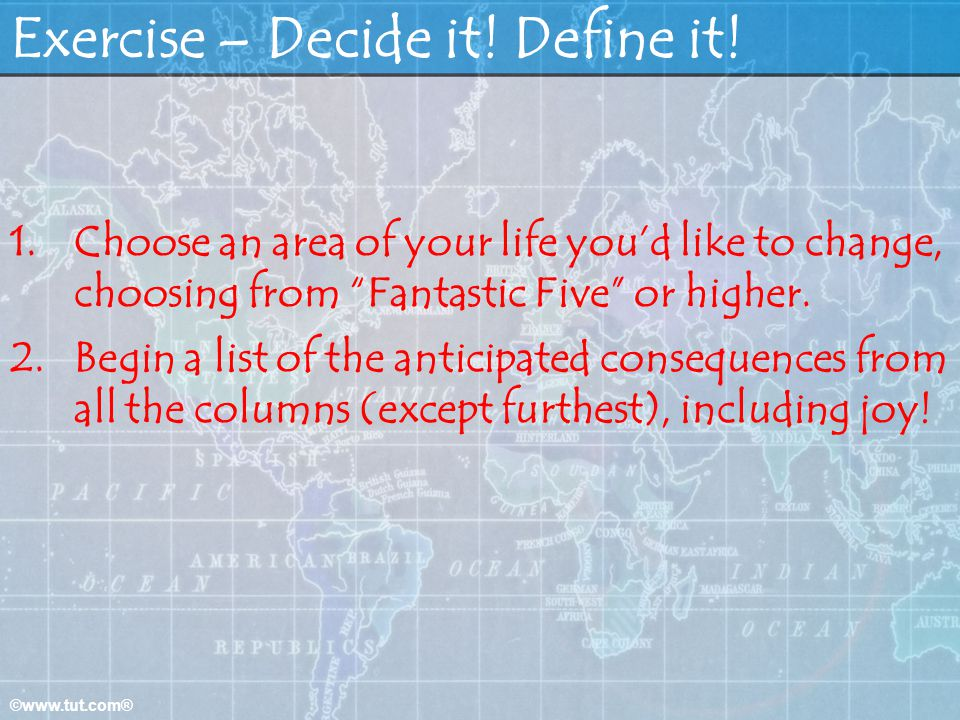 Exercise – Decide it! Define it!