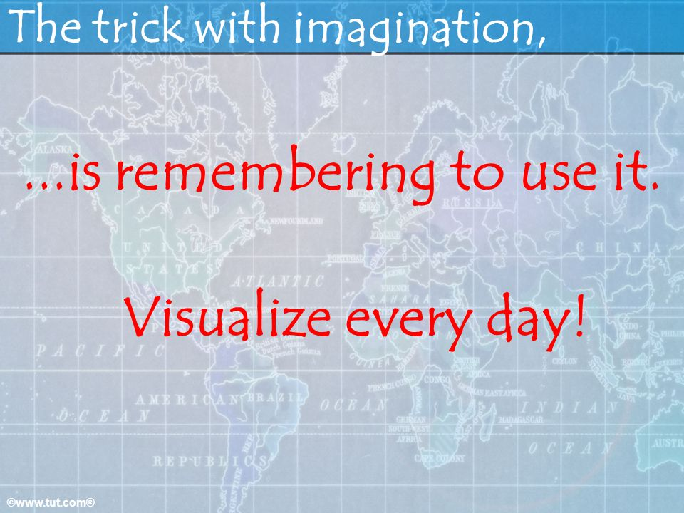 The trick with imagination,