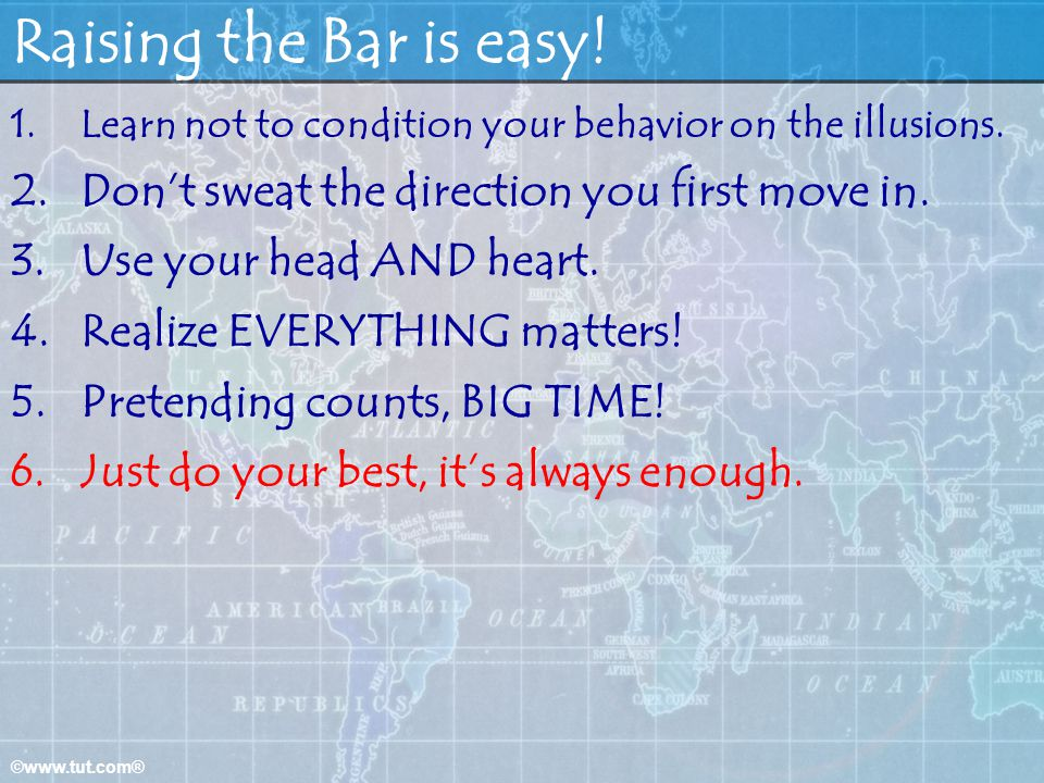 Raising the Bar is easy! Don't sweat the direction you first move in.