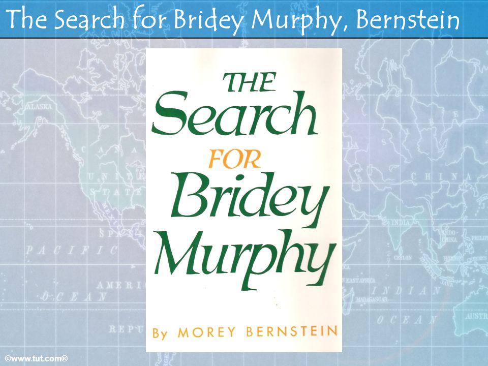 The Search for Bridey Murphy, Bernstein