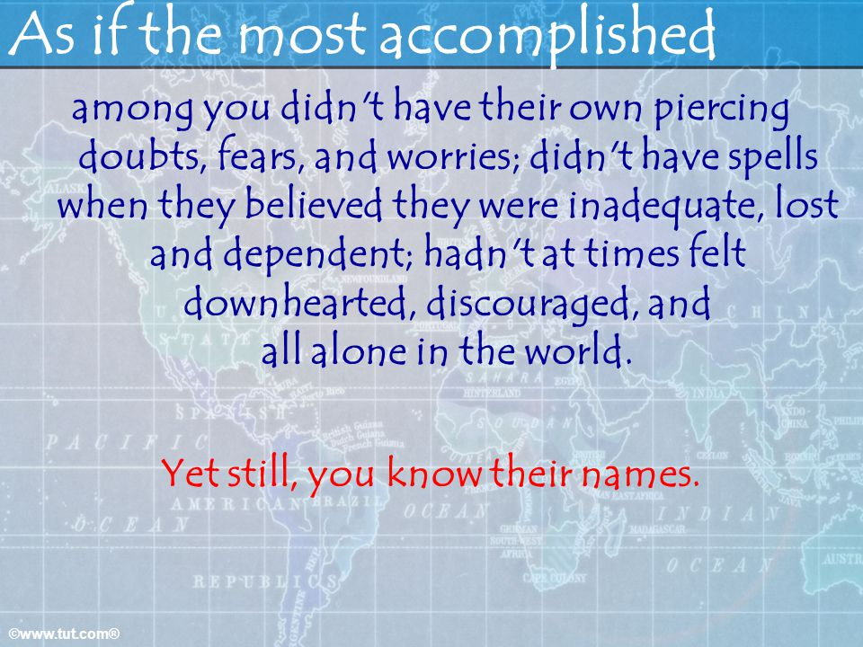 As if the most accomplished
