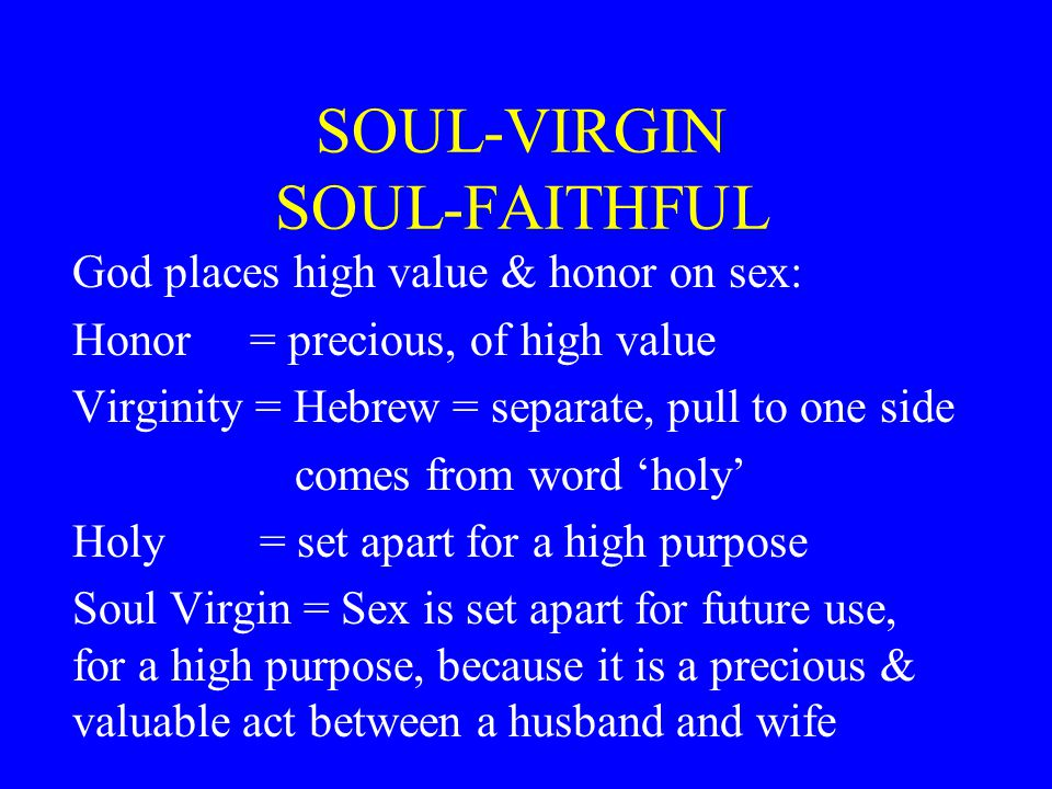 SOUL-VIRGIN SOUL-FAITHFUL