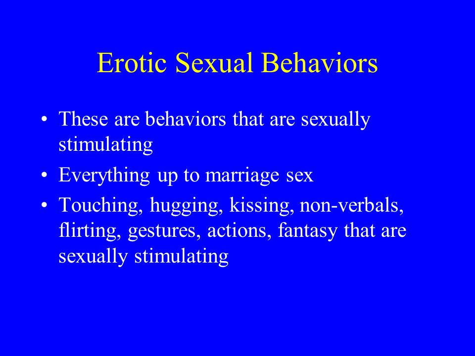 Erotic Sexual Behaviors