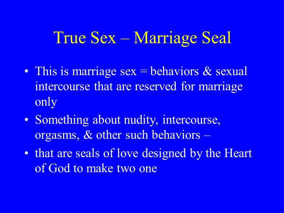 True Sex – Marriage Seal