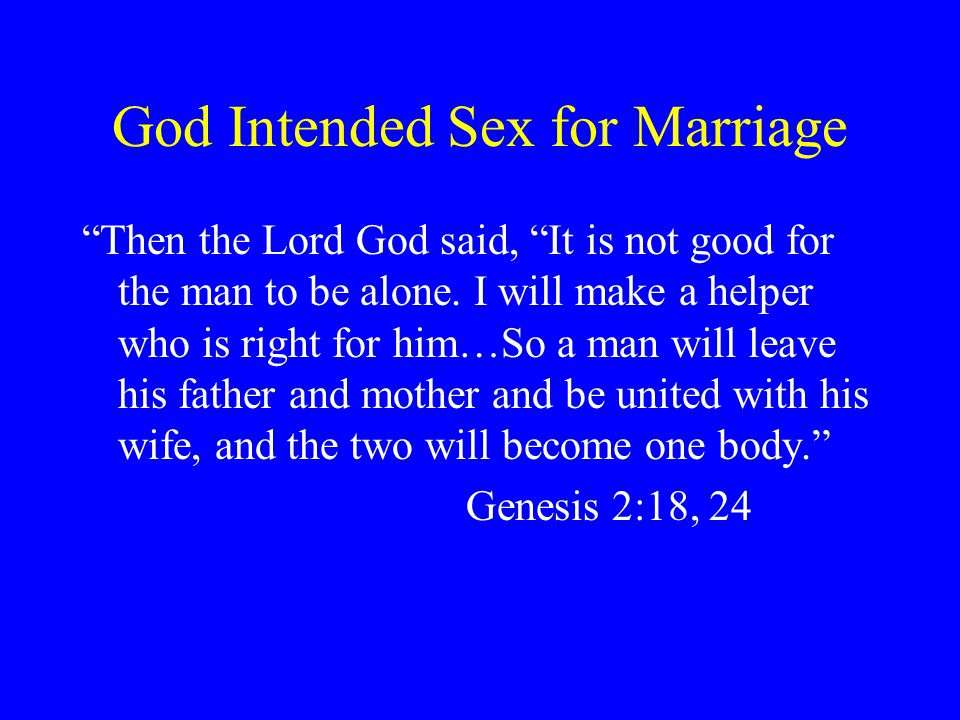 God Intended Sex for Marriage