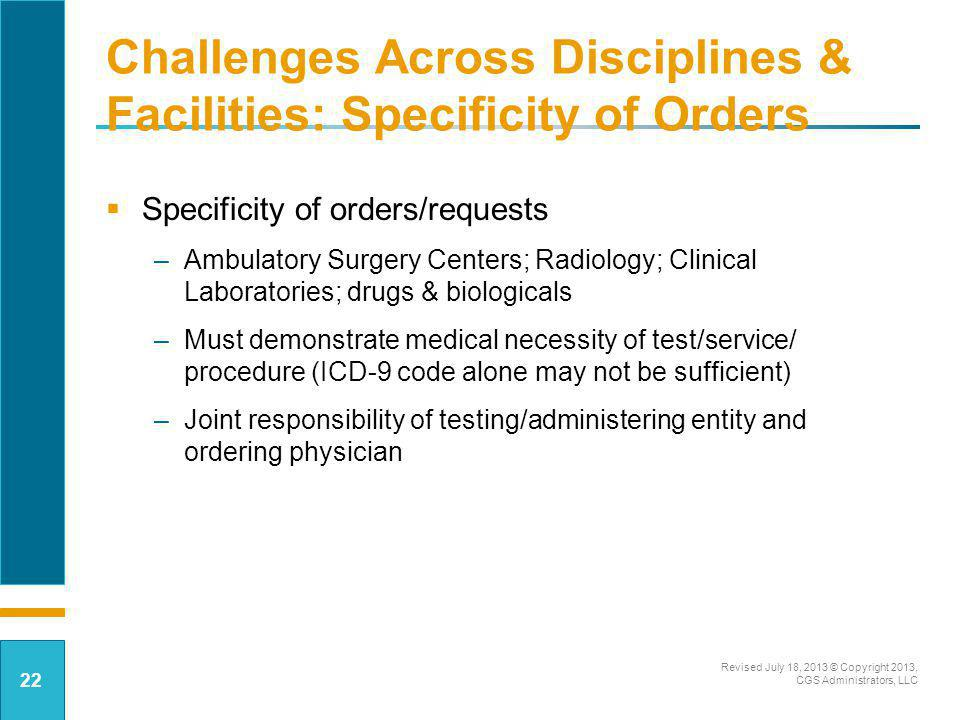 Challenges Across Disciplines & Facilities: Specificity of Orders