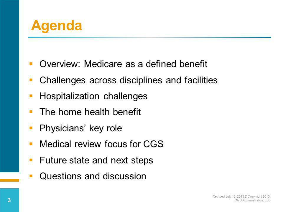 Agenda Overview: Medicare as a defined benefit