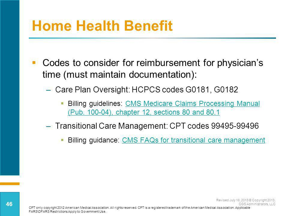 Home Health Benefit Codes to consider for reimbursement for physician's time (must maintain documentation):
