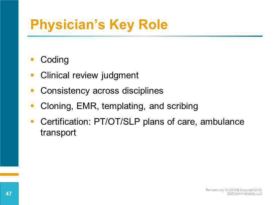 Physician's Key Role Coding Clinical review judgment