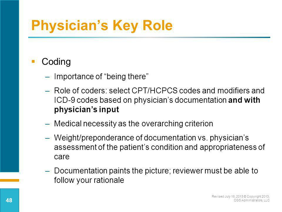 Physician's Key Role Coding Importance of being there