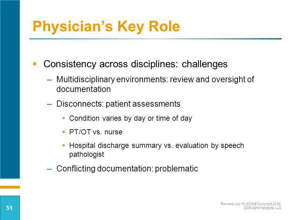 Physician's Key Role Consistency across disciplines: challenges