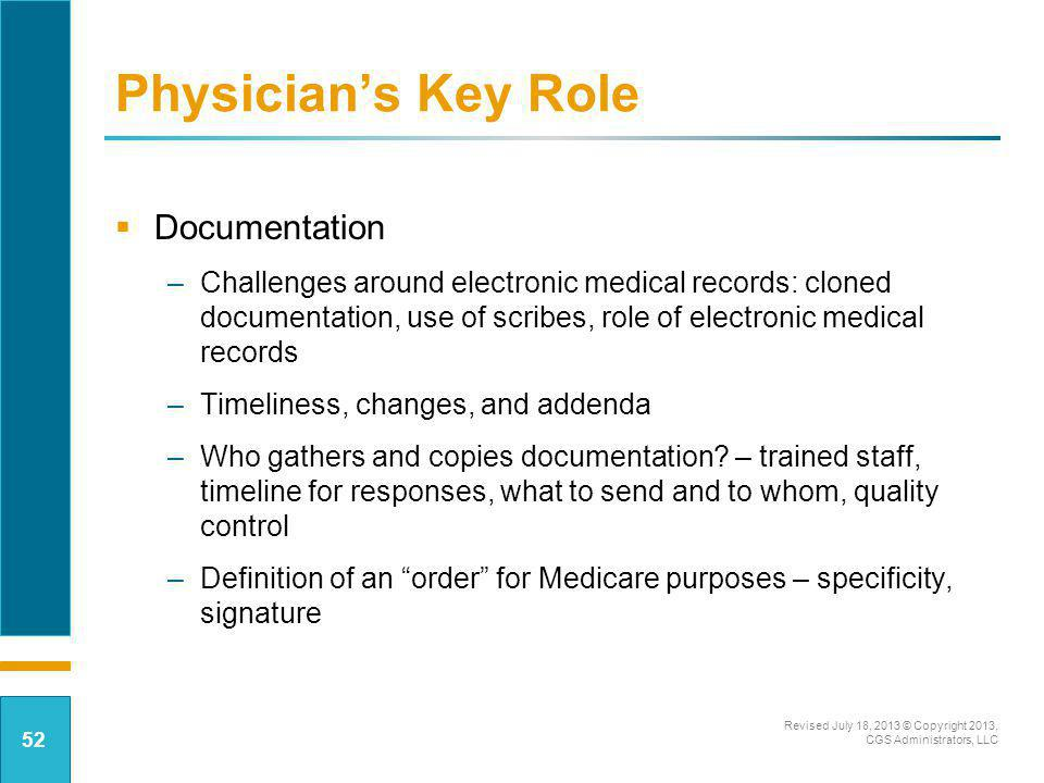 Physician's Key Role Documentation