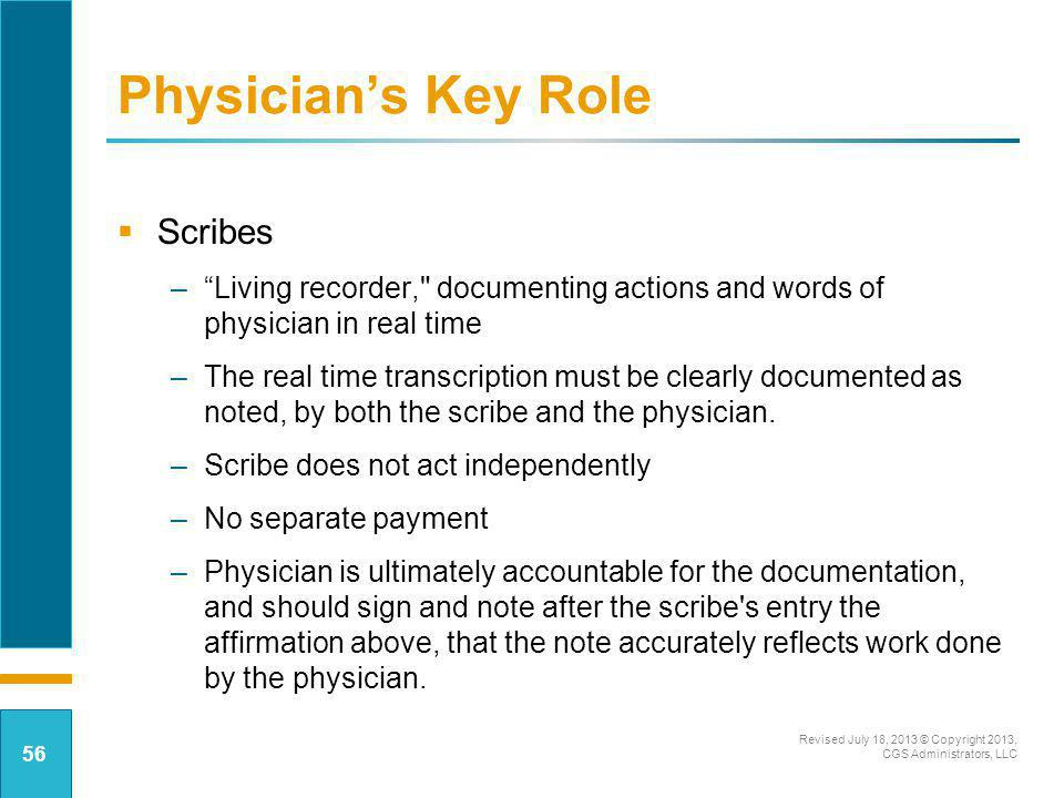 Physician's Key Role Scribes