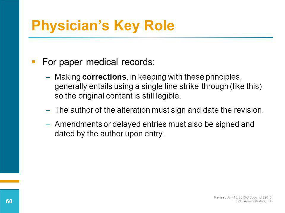 Physician's Key Role For paper medical records: