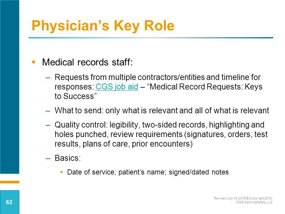 Physician's Key Role Medical records staff: