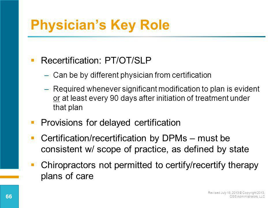 Physician's Key Role Recertification: PT/OT/SLP
