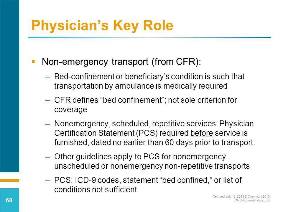 Physician's Key Role Non-emergency transport (from CFR):