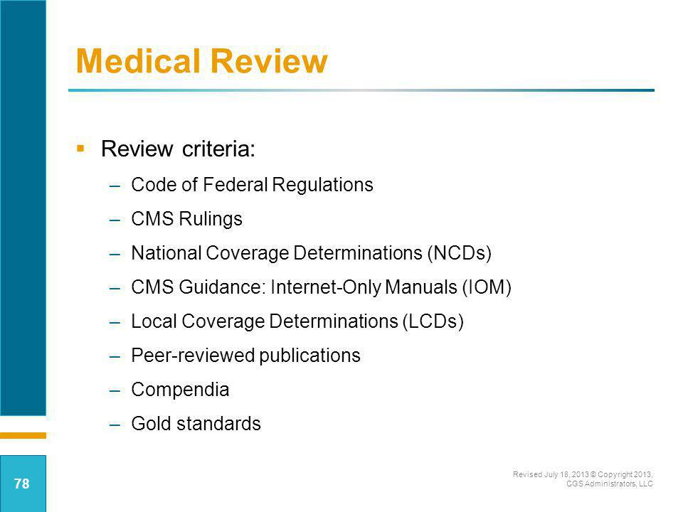 Medical Review Review criteria: Code of Federal Regulations