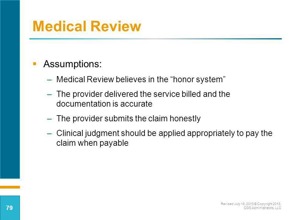 Medical Review Assumptions: