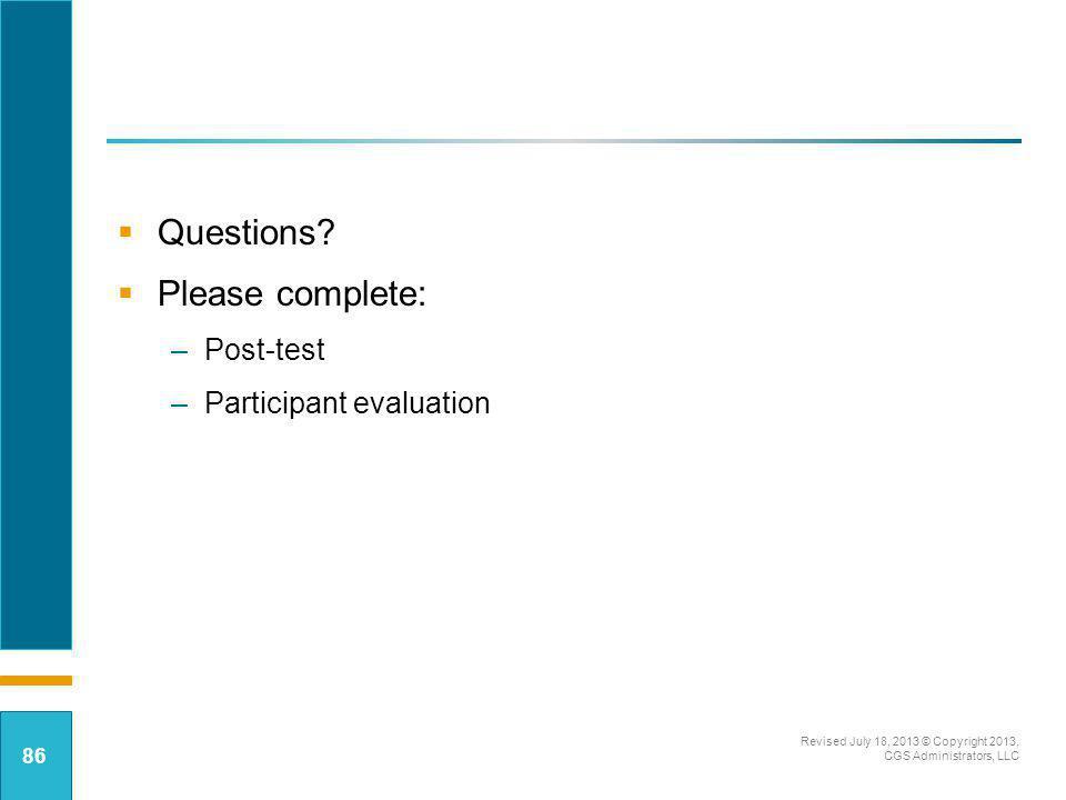 Questions Please complete: Post-test Participant evaluation