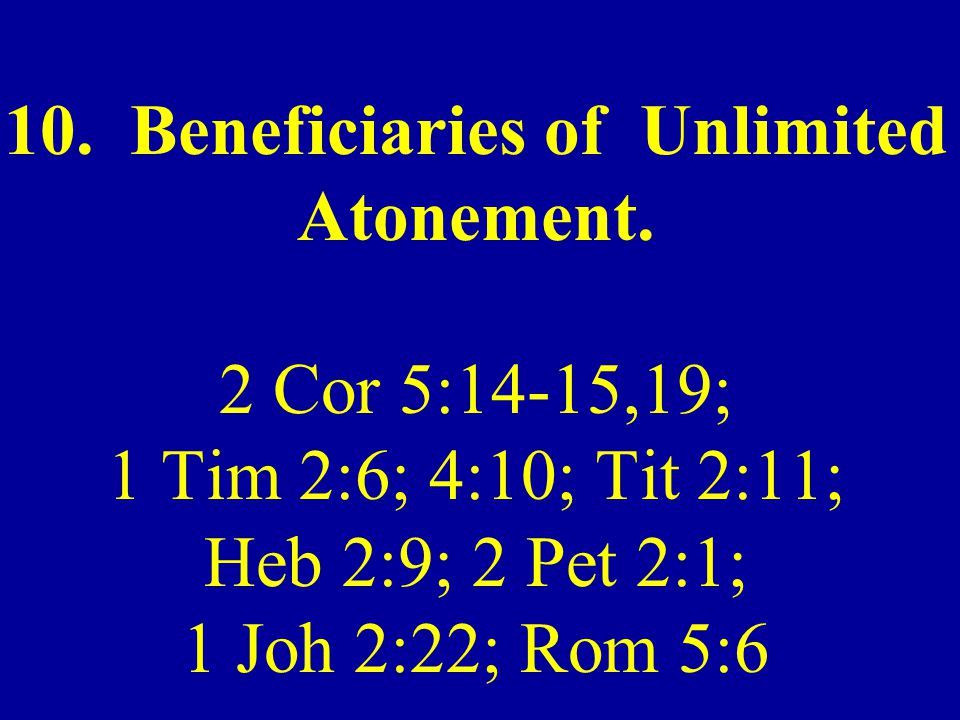 10. Beneficiaries of Unlimited Atonement