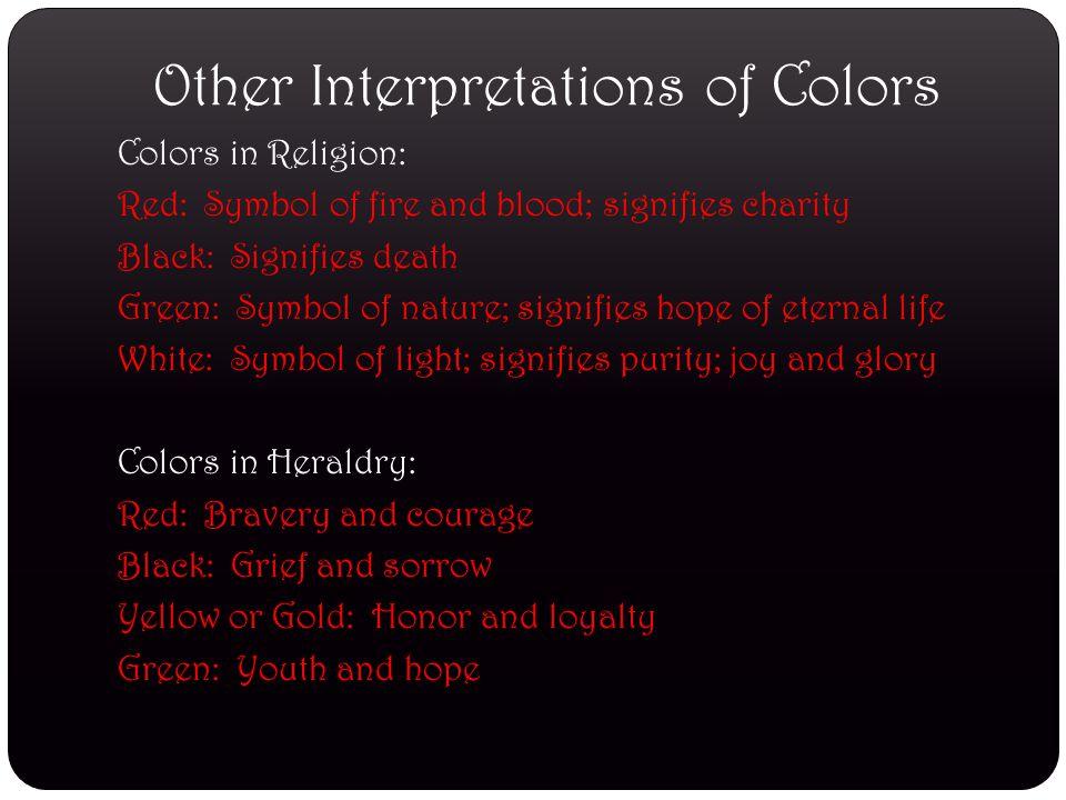 Other Interpretations of Colors
