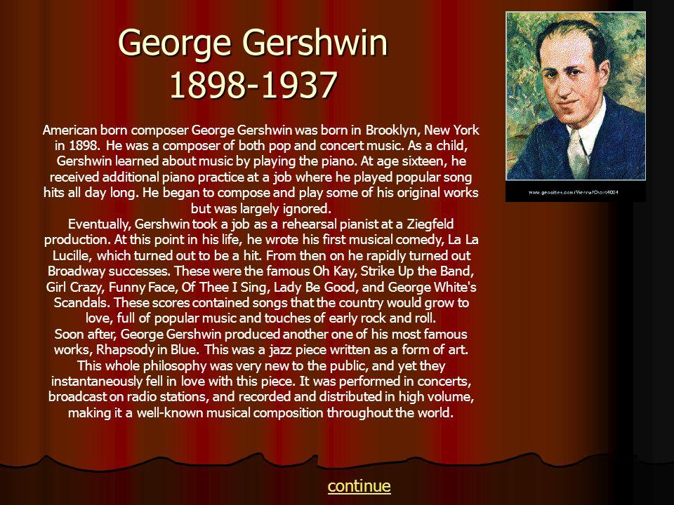 George Gershwin 1898-1937 continue