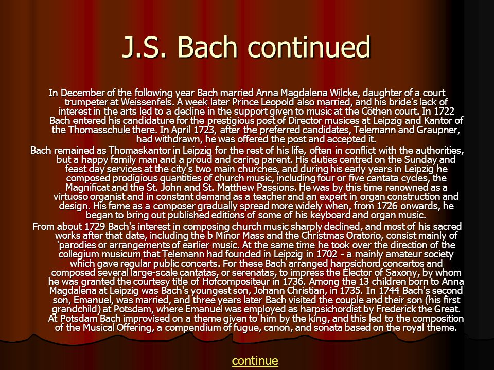 J.S. Bach continued continue