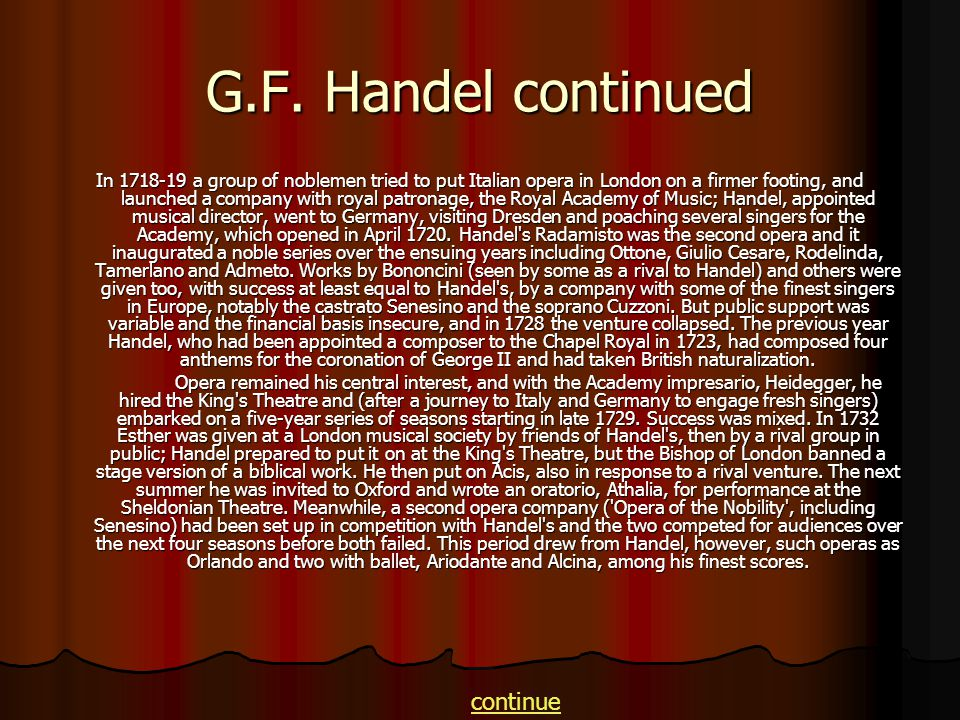 G.F. Handel continued continue