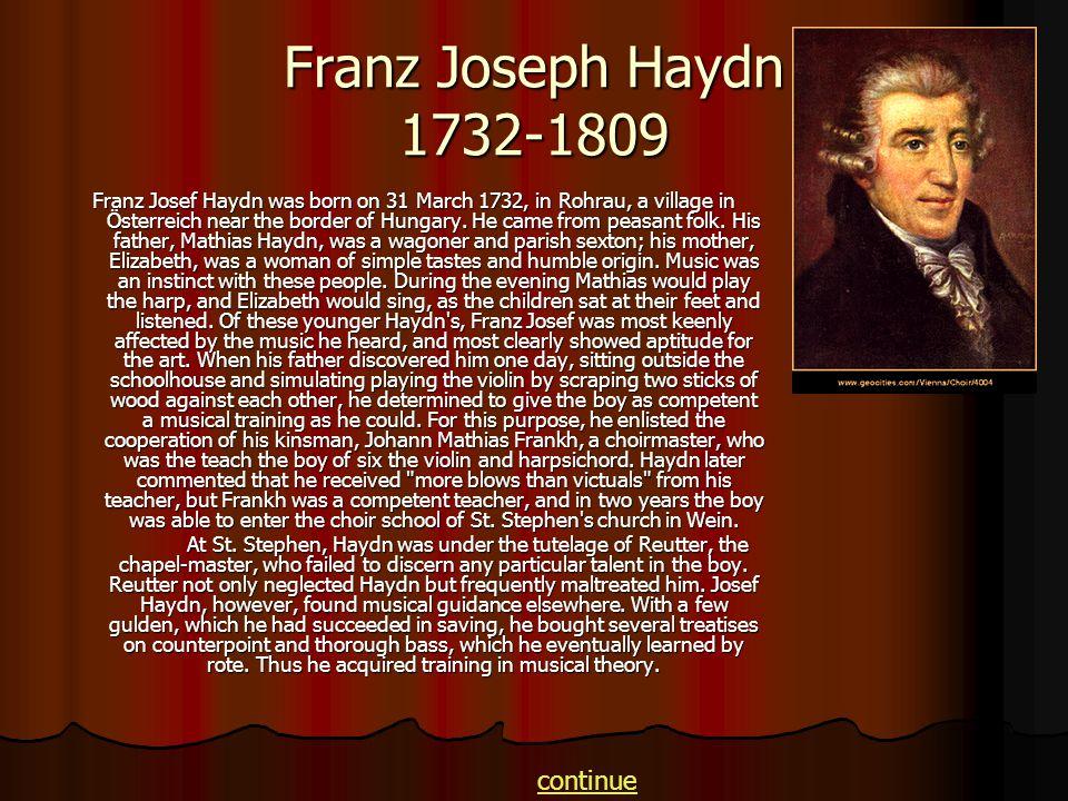 Franz Joseph Haydn 1732-1809 continue