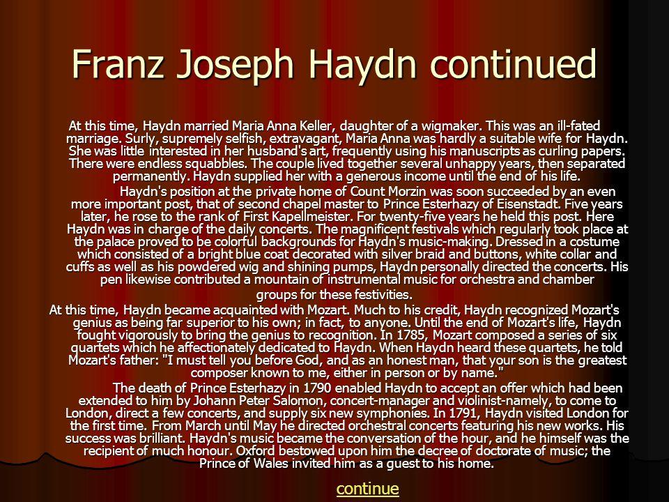 Franz Joseph Haydn continued