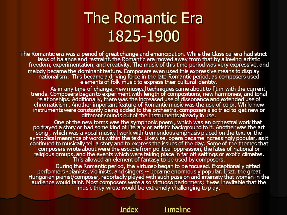 The Romantic Era 1825-1900 Index Timeline