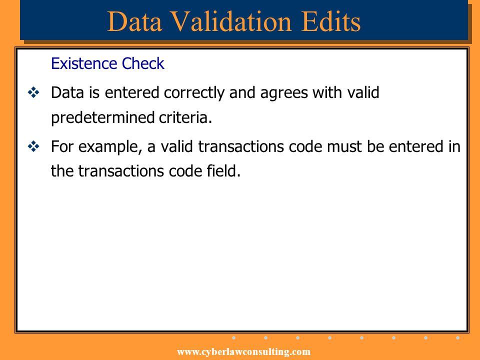 Data Validation Edits Existence Check