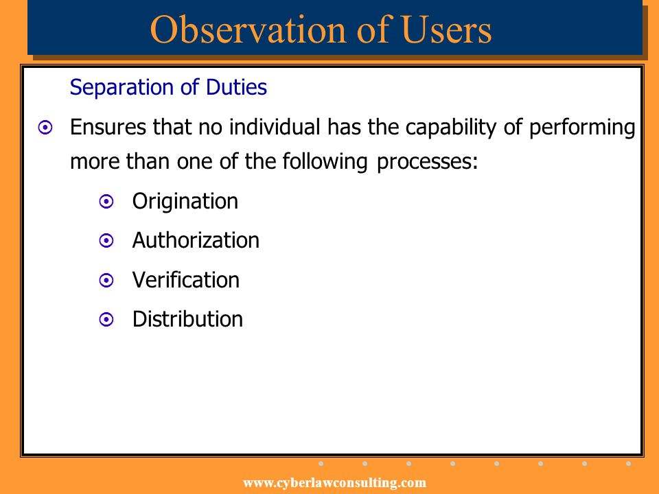 Observation of Users Separation of Duties