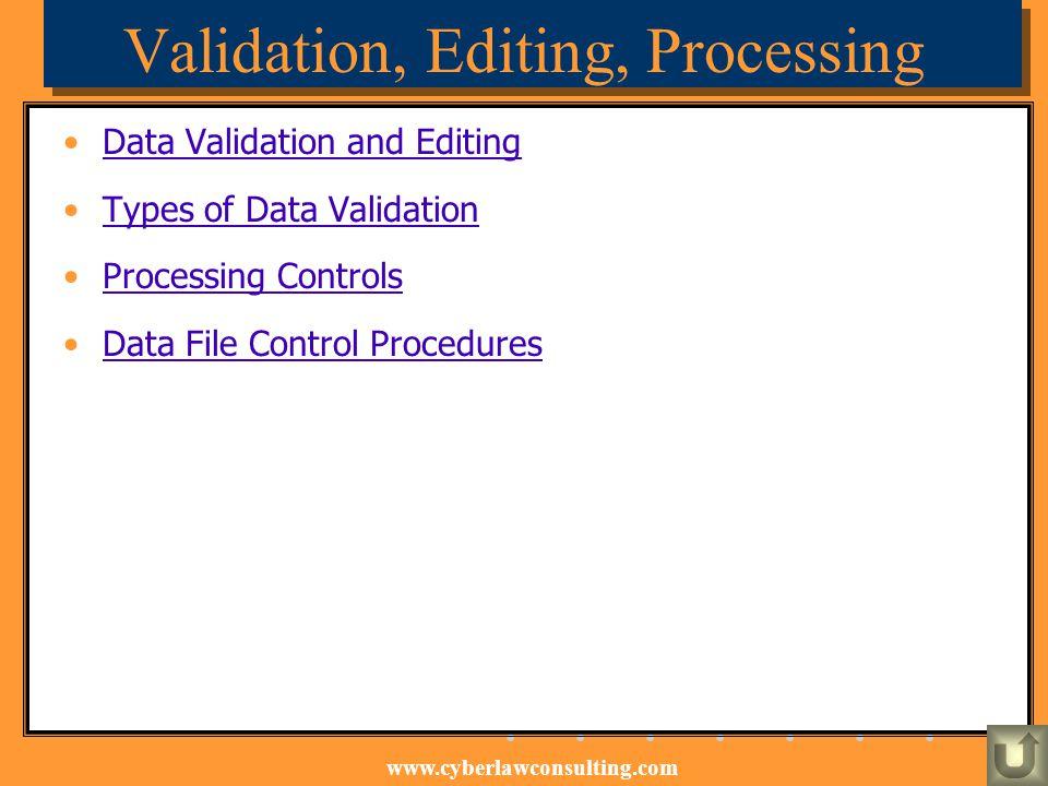 Validation, Editing, Processing