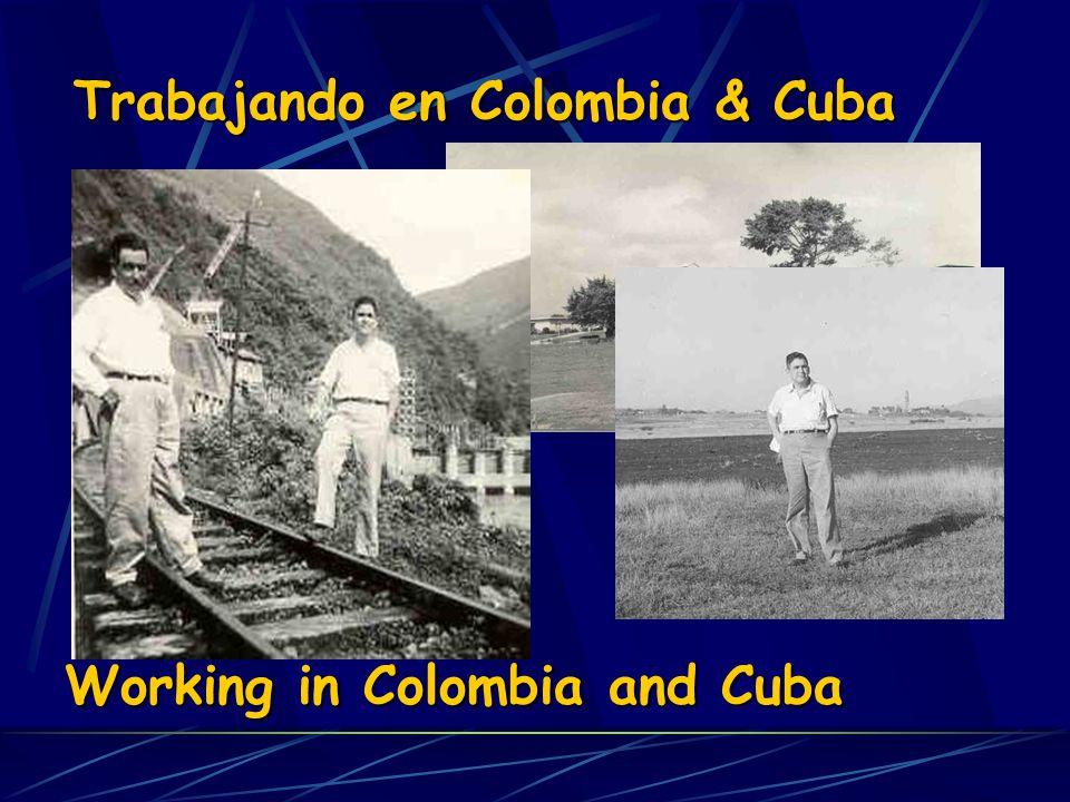 Trabajando en Colombia & Cuba