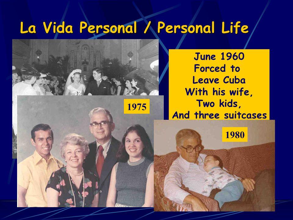 La Vida Personal / Personal Life