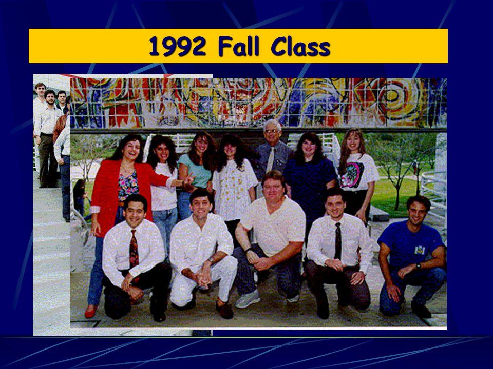1992 Fall Class 1992 Spring Class