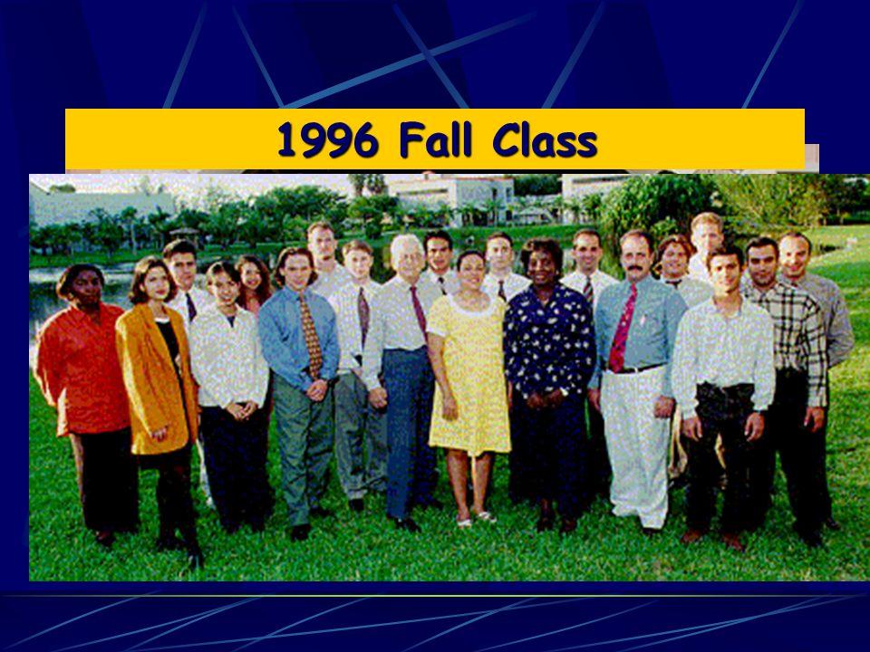 1996 Fall Class 1996 Spring Class