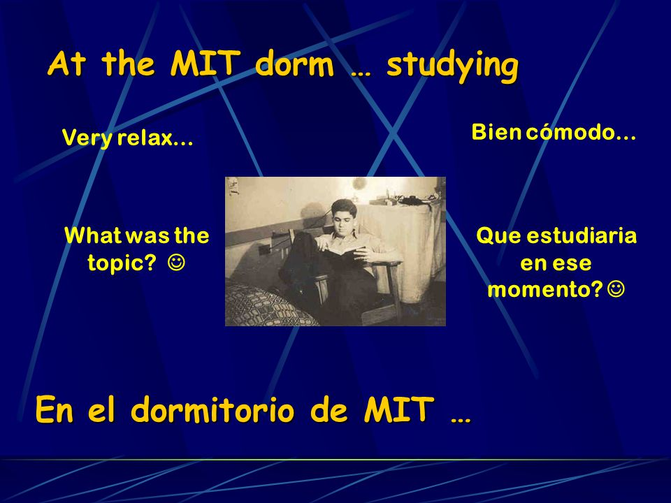 At the MIT dorm … studying