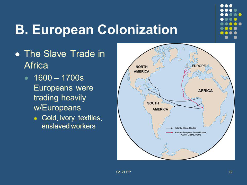 B. European Colonization