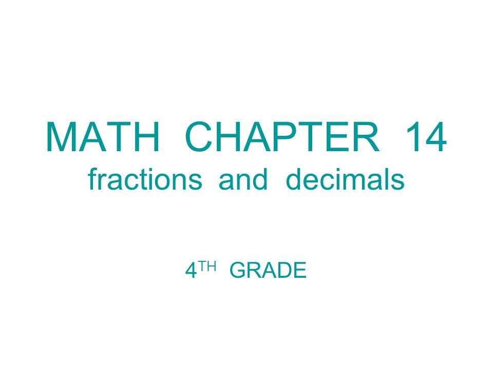MATH CHAPTER 14 fractions and decimals