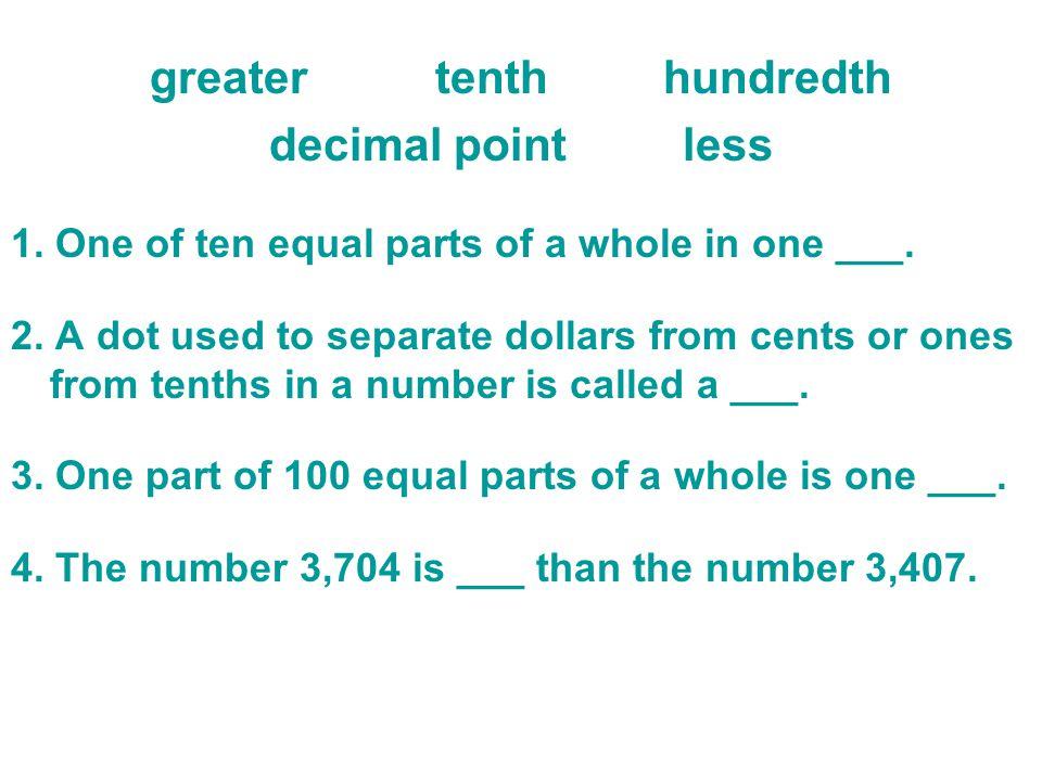 greater tenth hundredth