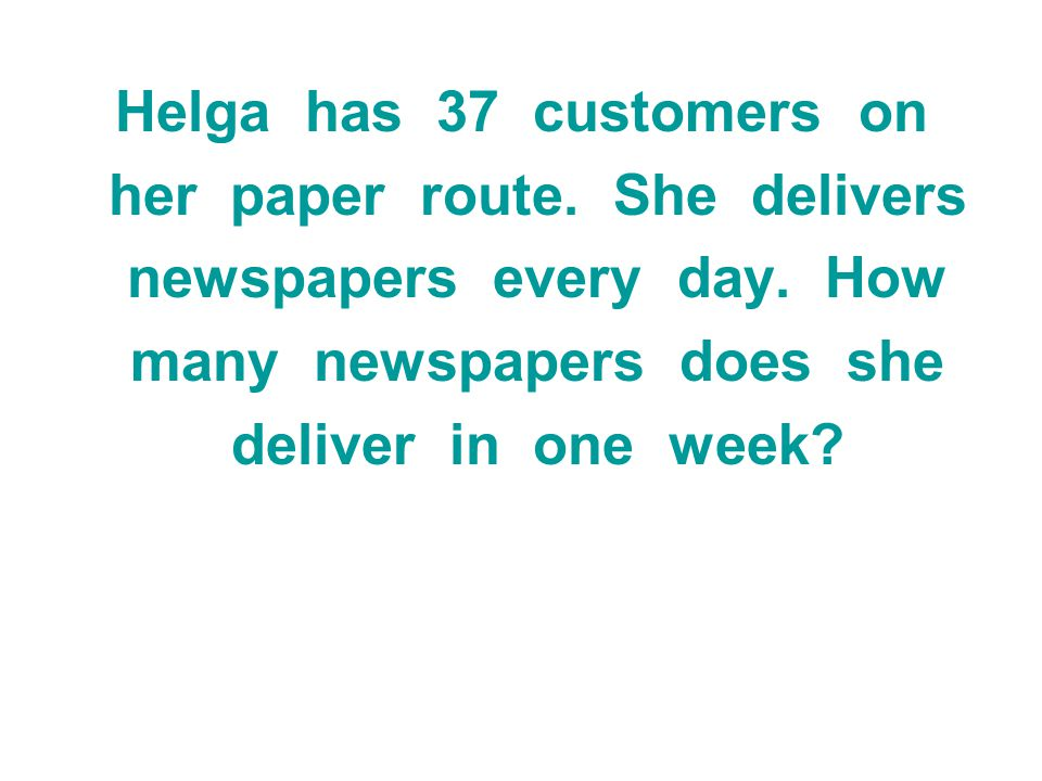 her paper route. She delivers newspapers every day. How